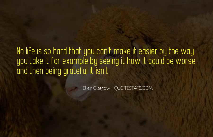 Quotes About How Life Is Hard #804554