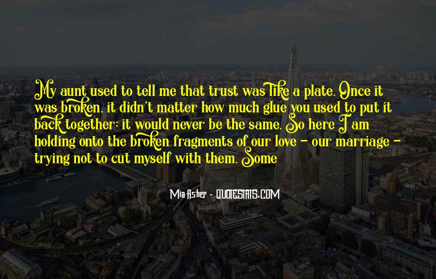 Quotes About How It Used To Be #1158976