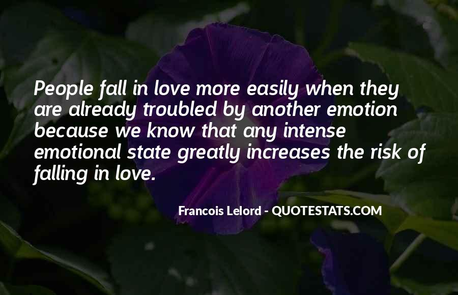 Falling In Love Too Easily Quotes #116832