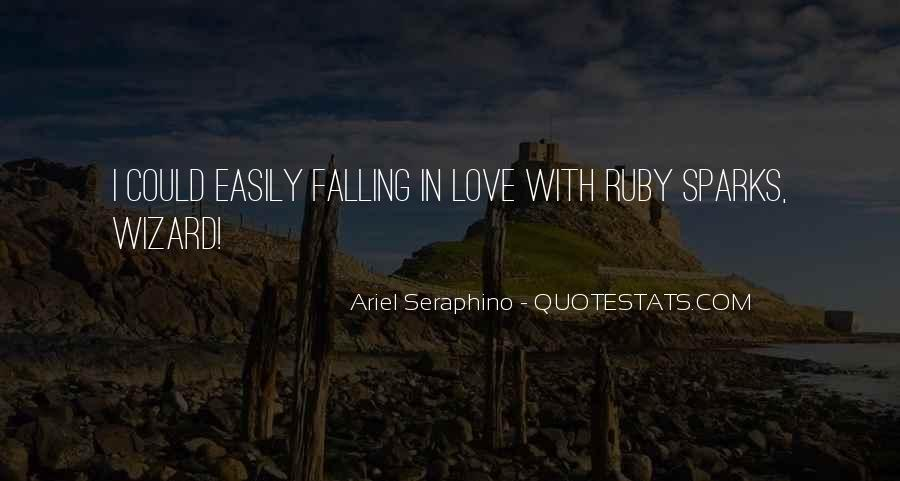 Falling In Love Too Easily Quotes #1874960