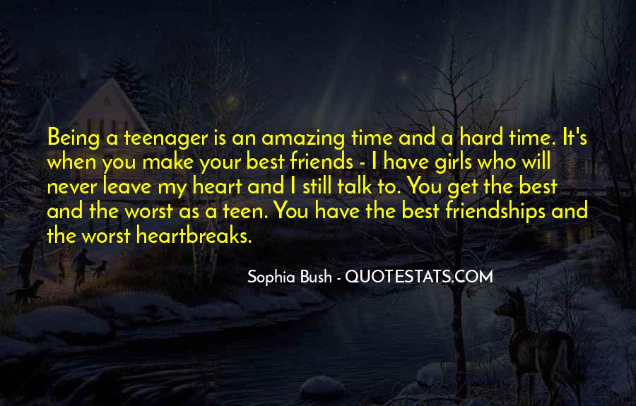 Quotes About How Hard It Is To Be A Teenager #813049