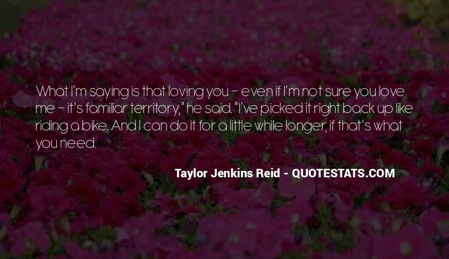 Familiar Love Quotes #1274088