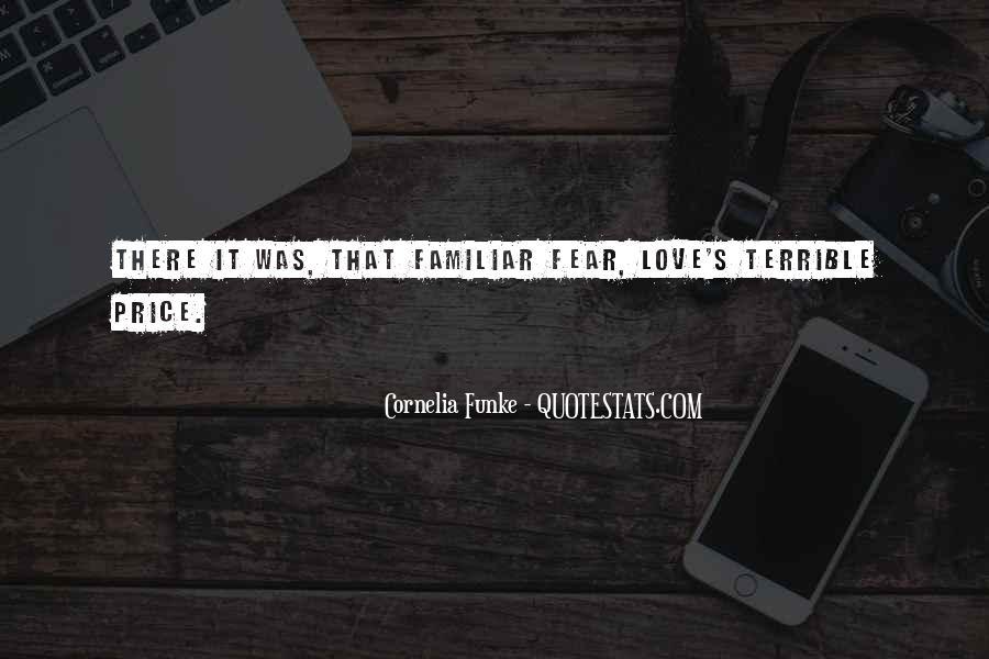 Familiar Love Quotes #1306996