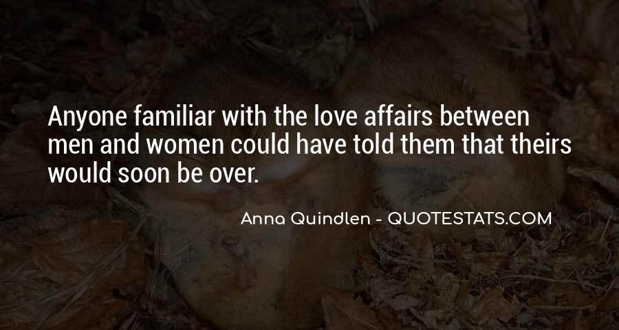 Familiar Love Quotes #1341948