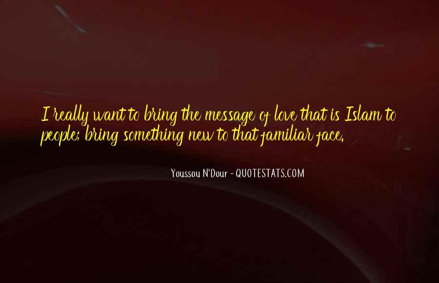 Familiar Love Quotes #1542267