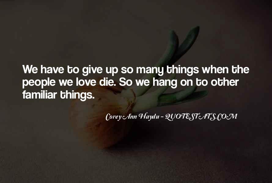 Familiar Love Quotes #1545014