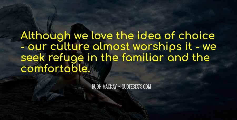 Familiar Love Quotes #1639835
