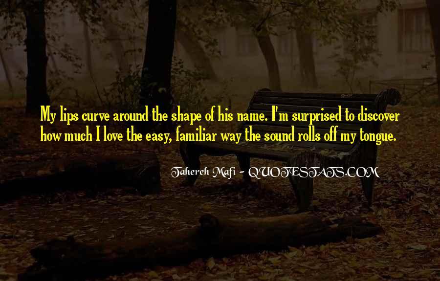 Familiar Love Quotes #1832445