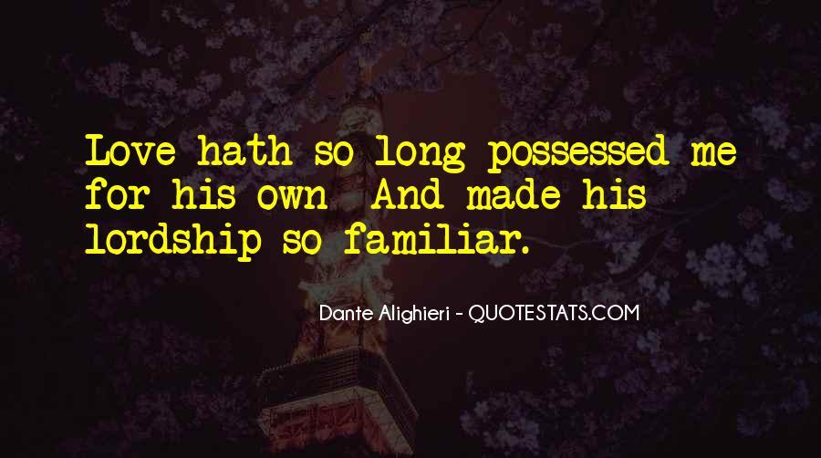 Familiar Love Quotes #279709
