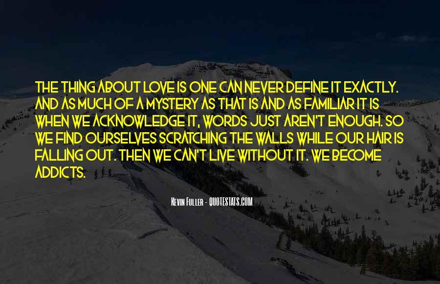 Familiar Love Quotes #40347