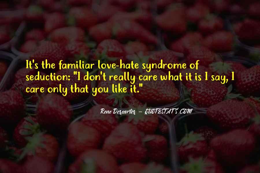 Familiar Love Quotes #432887