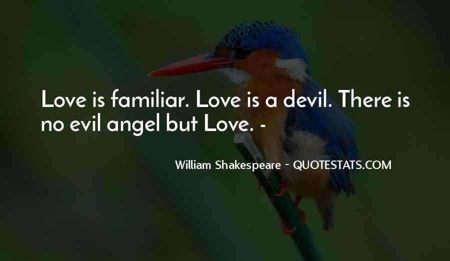 Familiar Love Quotes #572344