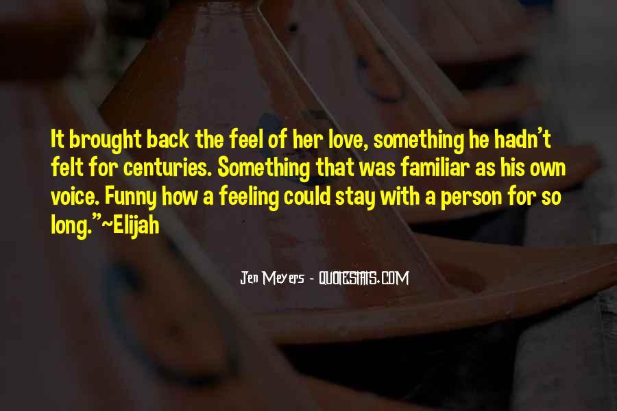 Familiar Love Quotes #645665