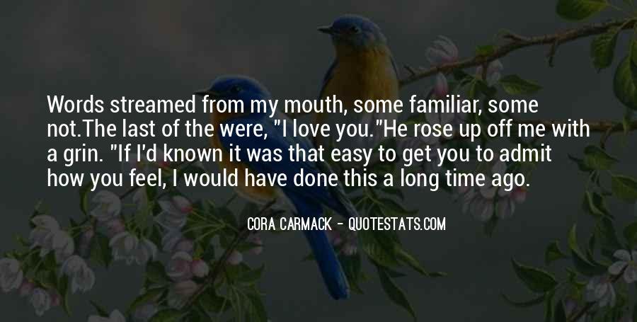 Familiar Love Quotes #659620