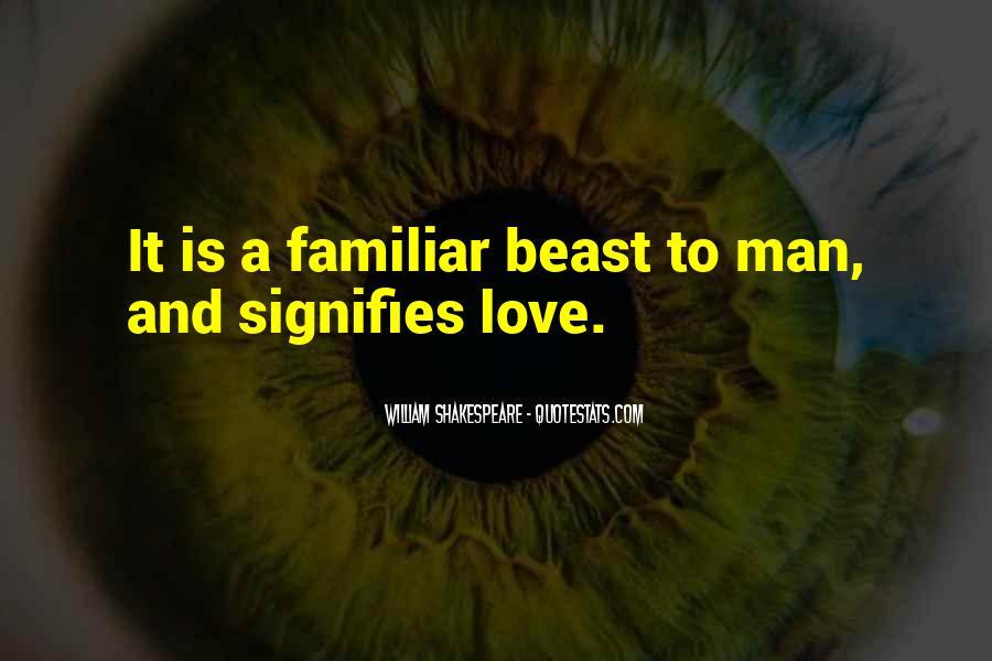 Familiar Love Quotes #818737