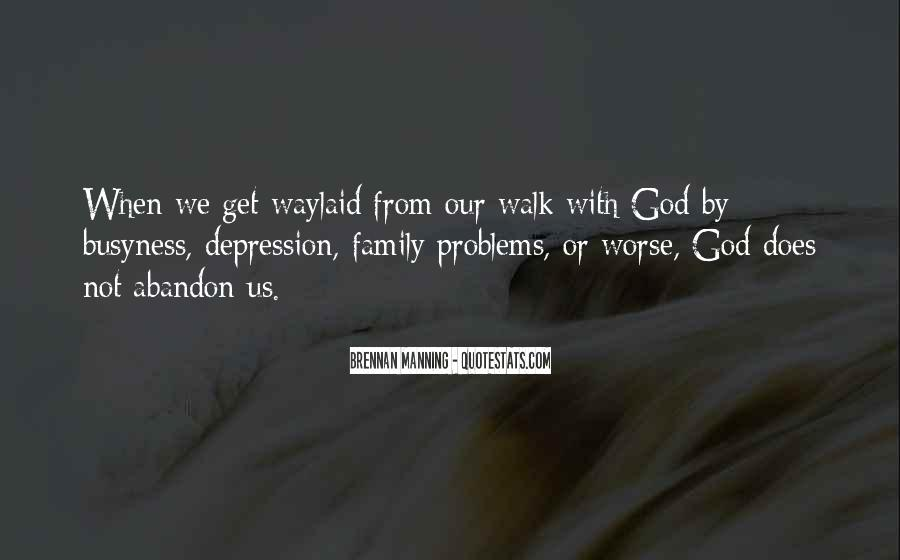 Family Abandon Quotes #1383139