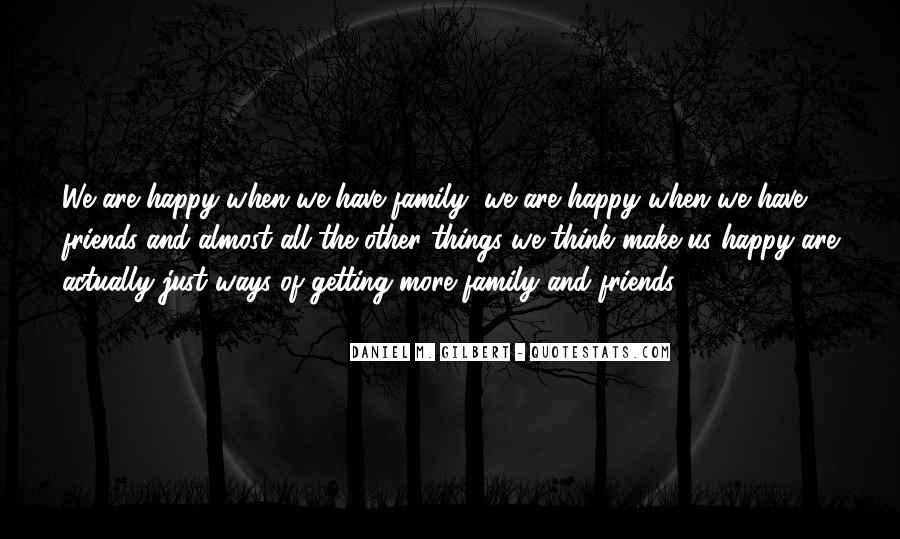 Family And Friends Inspirational Quotes #1530971