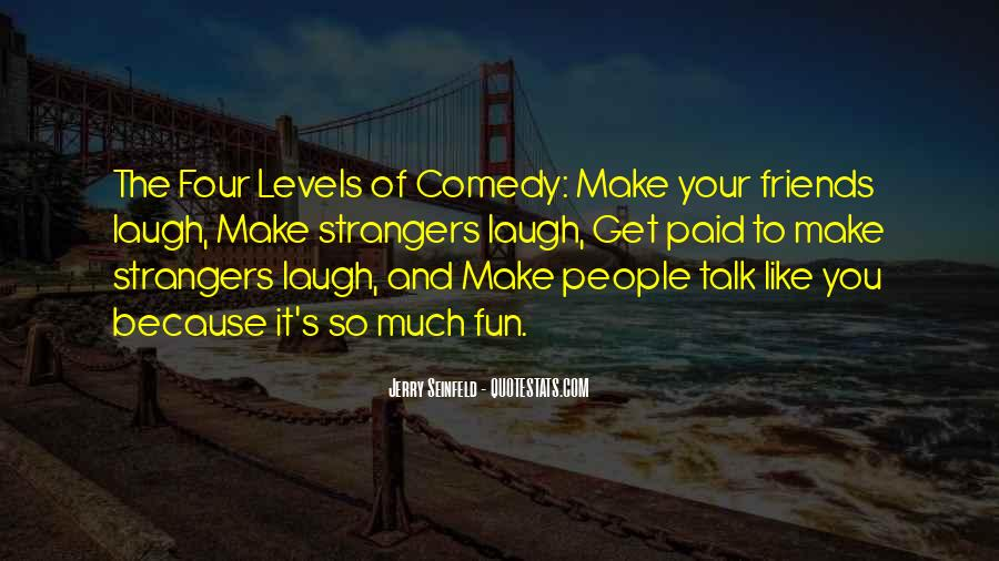 Quotes About How Friends Make You Laugh #199332