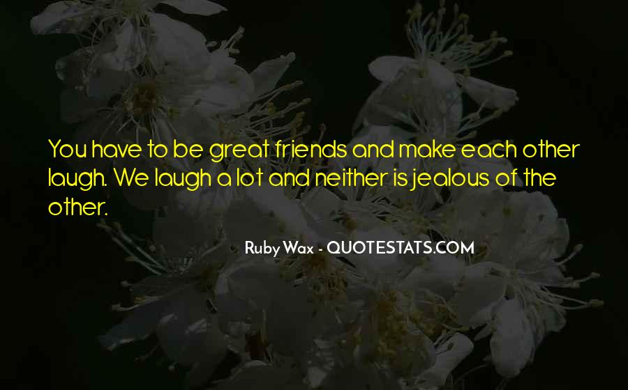 Quotes About How Friends Make You Laugh #822780
