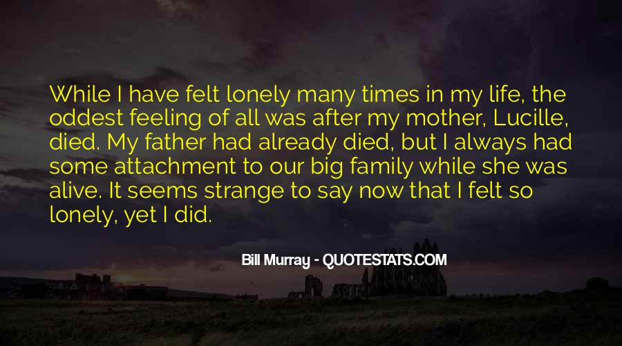 Family Attachment Quotes #1485647