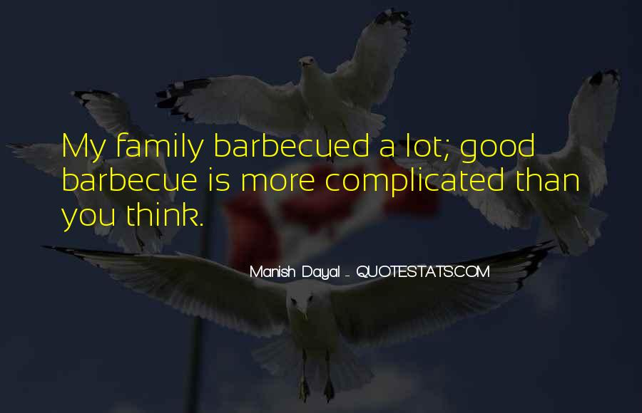Family Barbecue Quotes #1871171