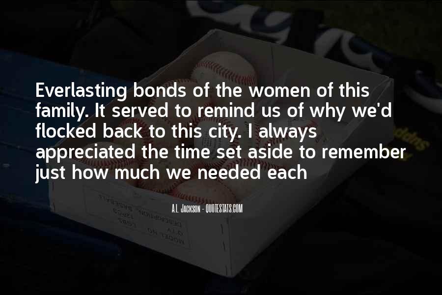 Family Bonds Quotes #1201658
