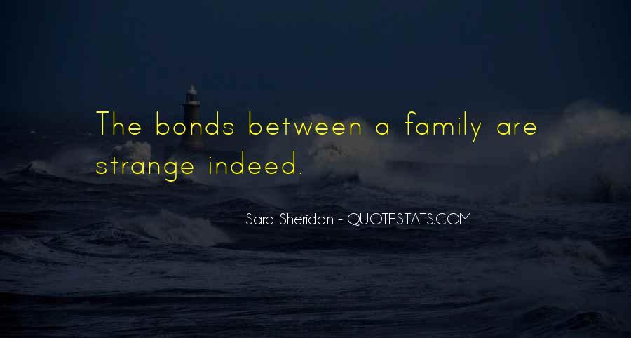 Family Bonds Quotes #1654603