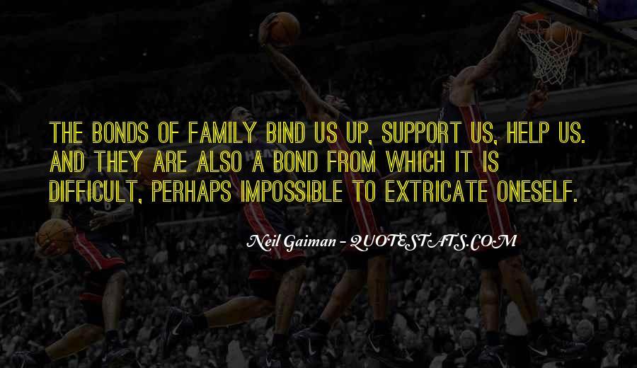 Family Bonds Quotes #1806031