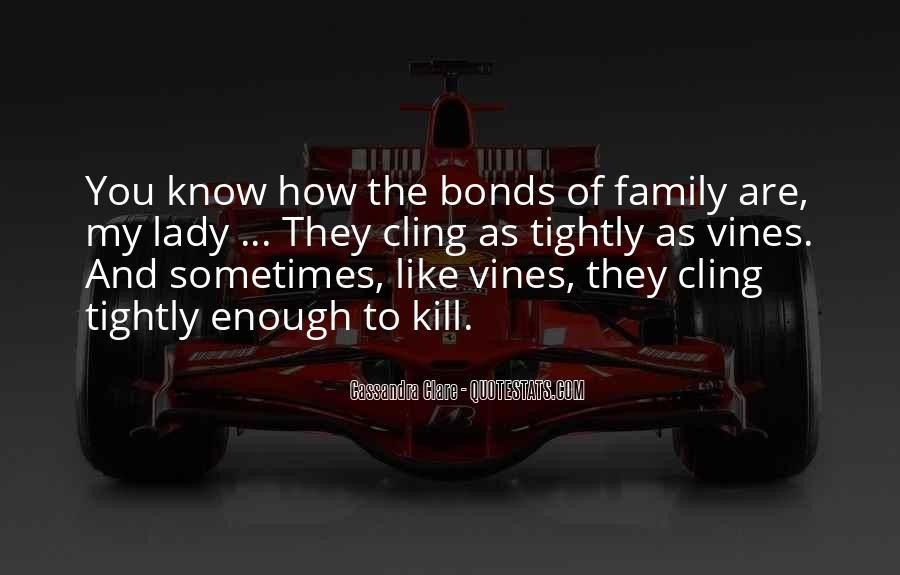 Family Bonds Quotes #239944