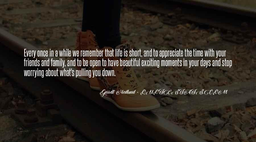 Family Friends Short Quotes #1044478