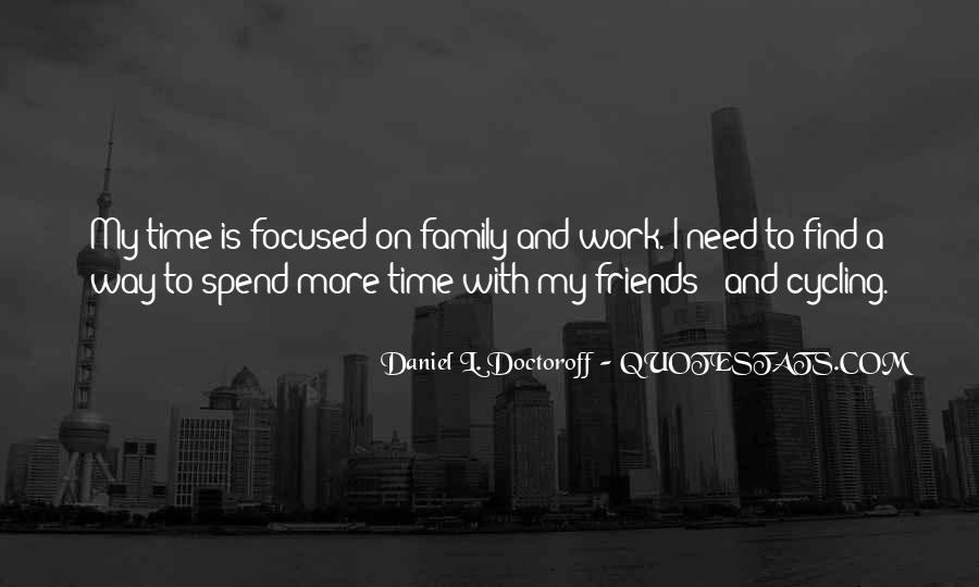 Family In Time Of Need Quotes #1039263