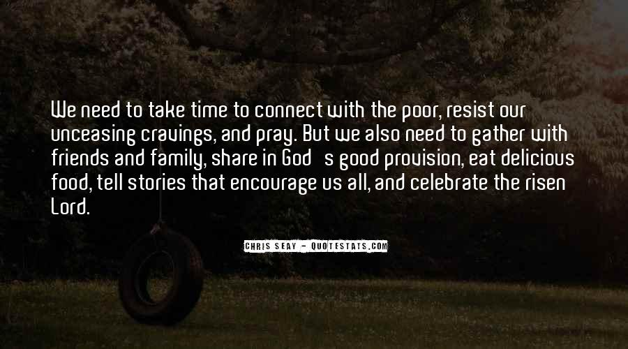 Family In Time Of Need Quotes #376631