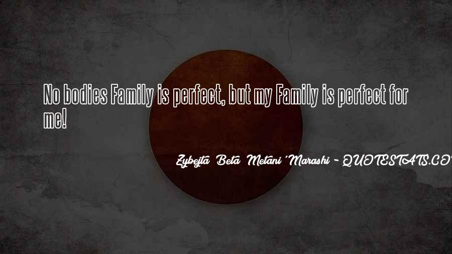 Family Is My Quotes #94158