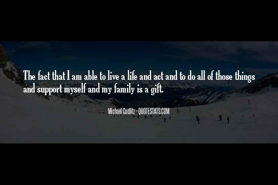 Family Is My Quotes #97502