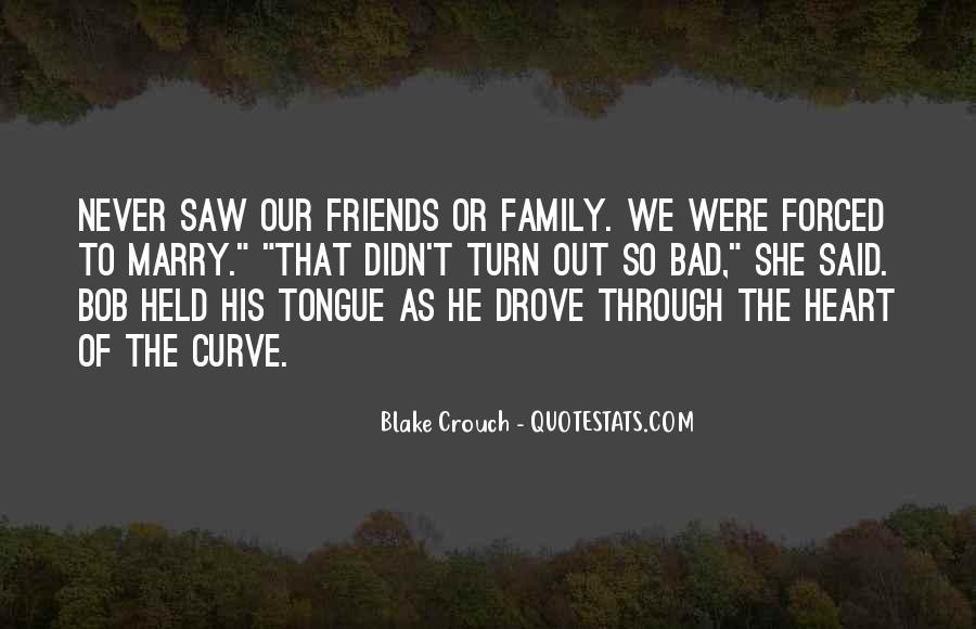 Family Is The Best Friends Quotes #64927