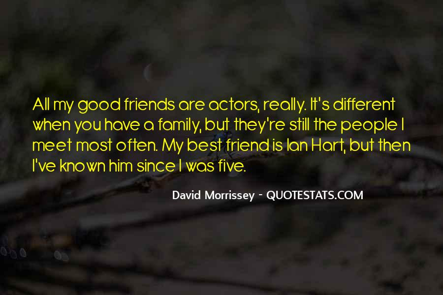 Family Is The Best Friends Quotes #755876