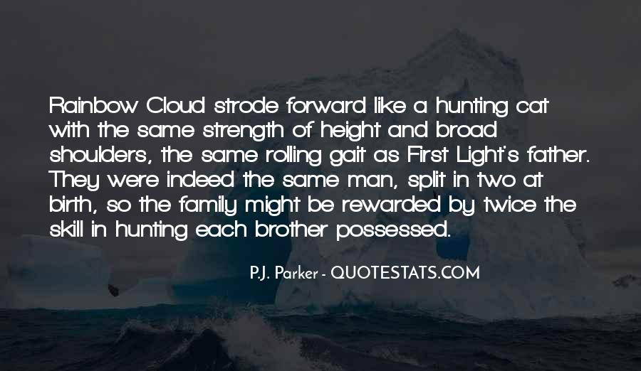 Family My Strength Quotes #101627