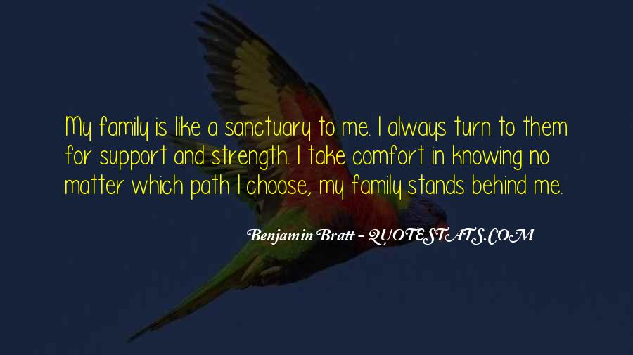Family My Strength Quotes #1036236