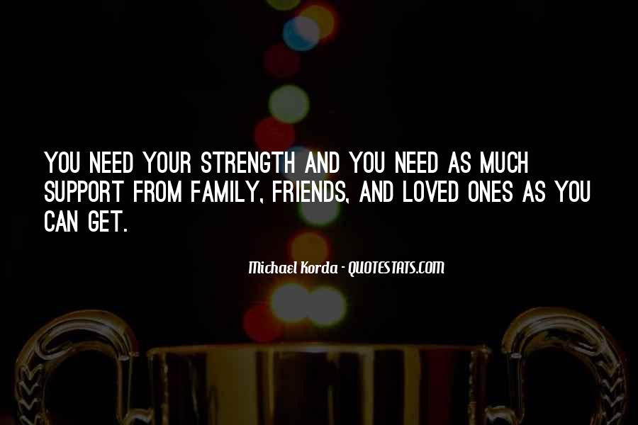 Family My Strength Quotes #1067477