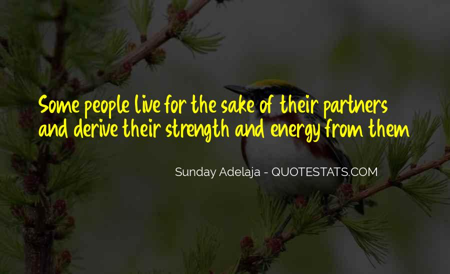 Family My Strength Quotes #1085842