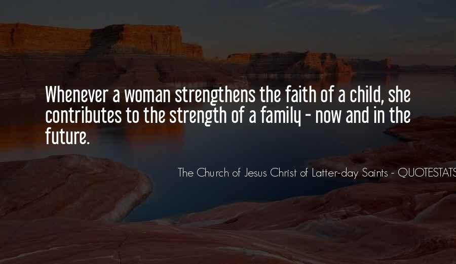 Family My Strength Quotes #1099235