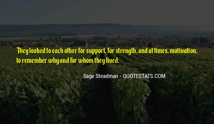 Family My Strength Quotes #1130562