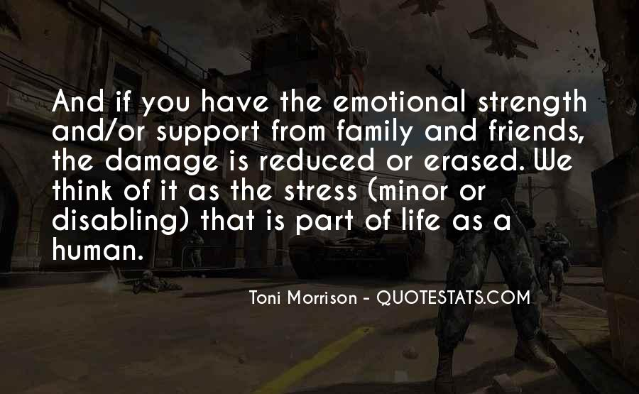 Family My Strength Quotes #1138693