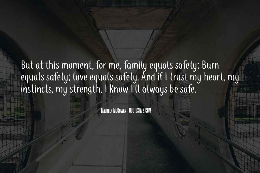 Family My Strength Quotes #1309085