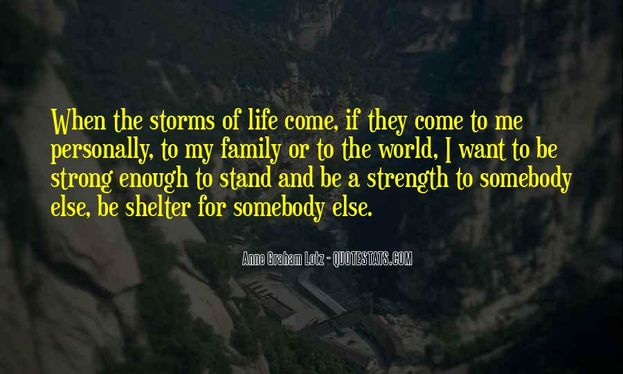 Family My Strength Quotes #1471790