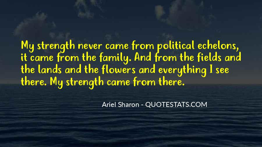Family My Strength Quotes #166606