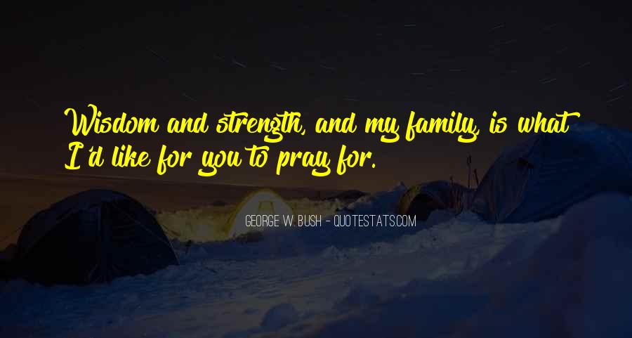 Family My Strength Quotes #204850