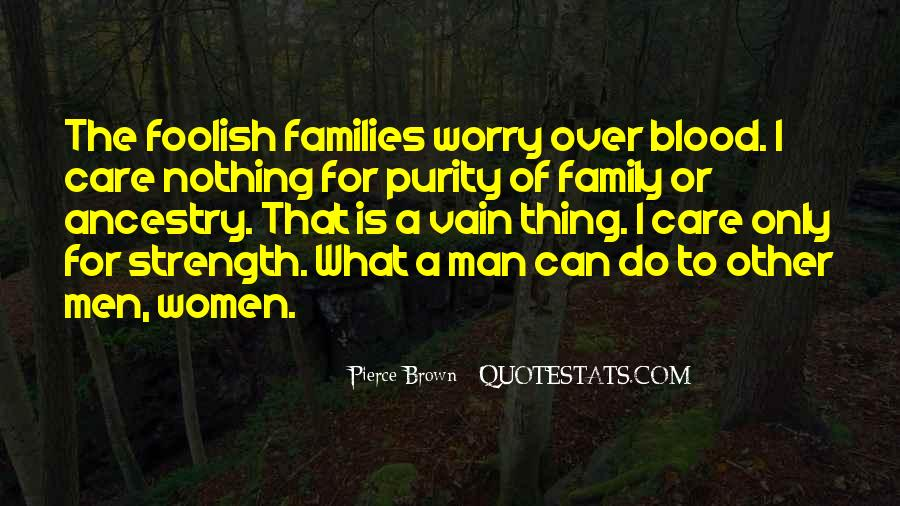 Family My Strength Quotes #20972