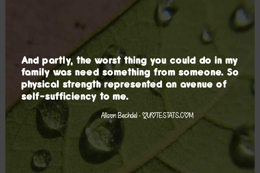 Family My Strength Quotes #325571