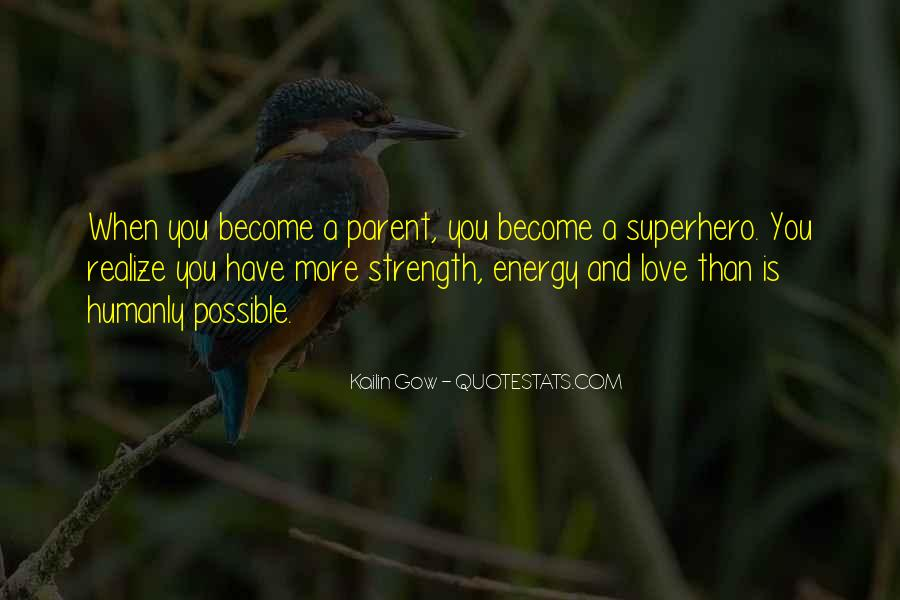 Family My Strength Quotes #35018